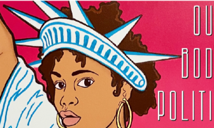 Our Body Politic: How Covid-19 Pandemic raises issues of Ableism, Investment opportunities in WOC entrepreneurs, & Black maternal health disparities in the U.S.